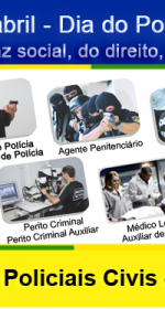 21 de Abril – Dia do Policial Civil