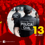 13 de abril, Dia do Policial Civil.